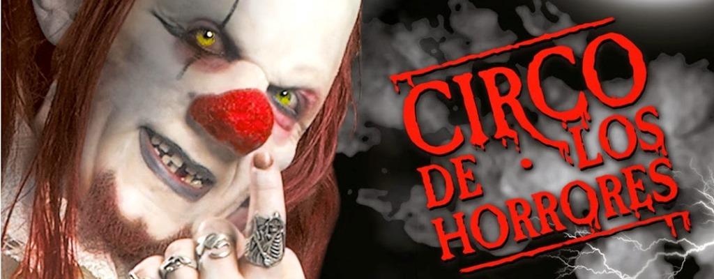 Circo de los horrores: El circo ha muerto, y vamos a desenterrarlo…