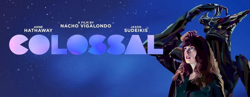 Colossal (2016) de Nacho Vigalondo
